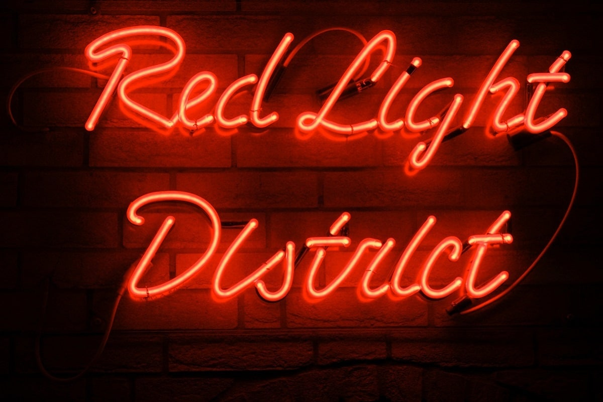 Red Light District.