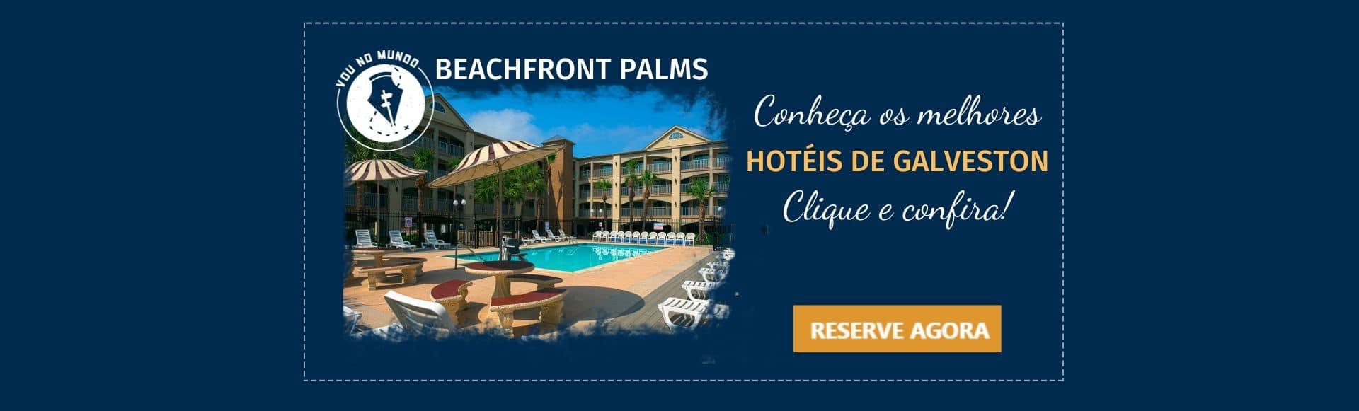 Hotel Beachfront Palm em Galveston, Texas.