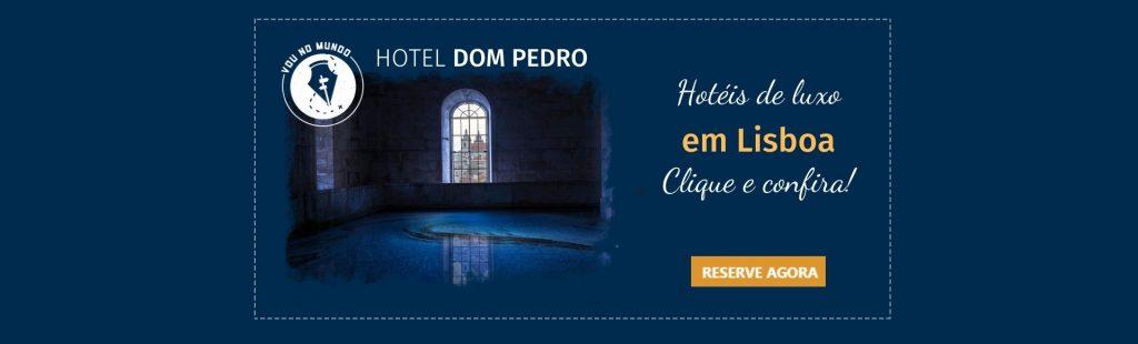 Hotel Dom Pedro em Lisboa, Portugal