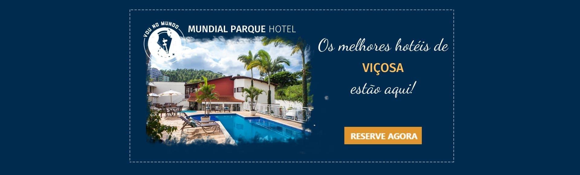 Mundial Parque Hotel em Viçosa, MG.